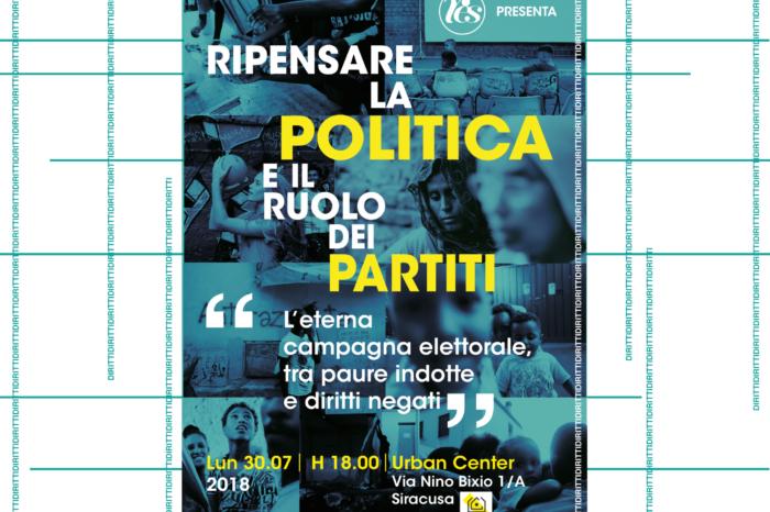 Ripensare la politica e il ruolo dei partiti, lunedì 30 luglio appuntamento all'Urban Center di Siracusa